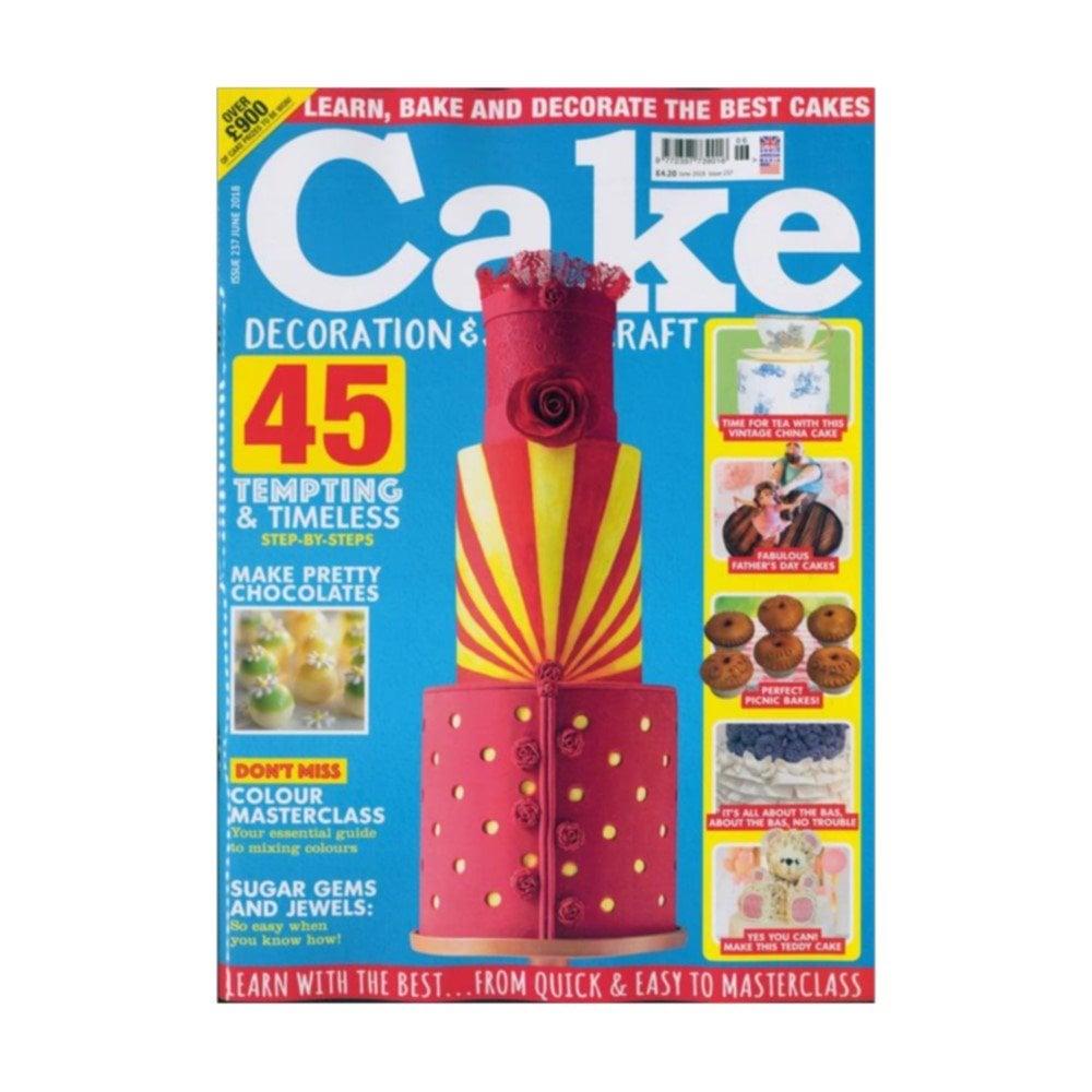 Cake Decoration Amp Sugarcraft Magazine Issue 237 June 2018