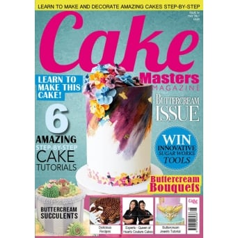 Cake Masters Magazine - Issue 56 - May 2017 Edition