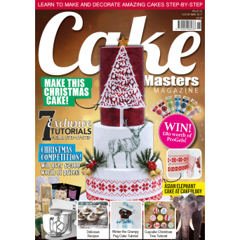 Cake Masters Magazine - Issue 62 - November 2017 Edition