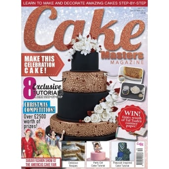 Cake Masters Magazine - Issue 63 - December 2017 Edition