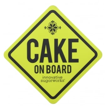Cake On Board Magnetic Warning Sign By Innovative Sugarworks