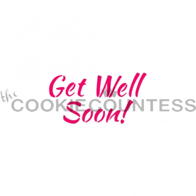 Cookie Countess Get Well Soon Cookie Stencil