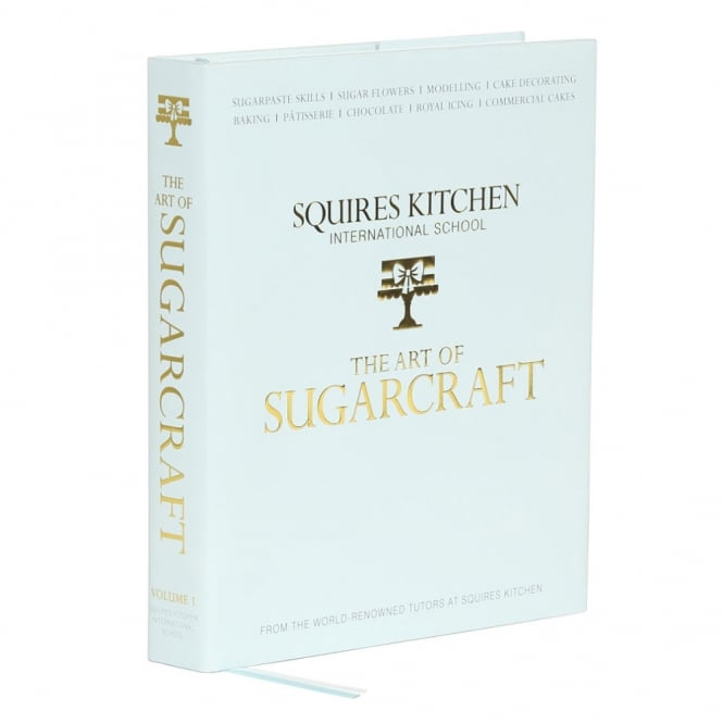 Squires Kitchen  The Art Of Sugarcraft Book